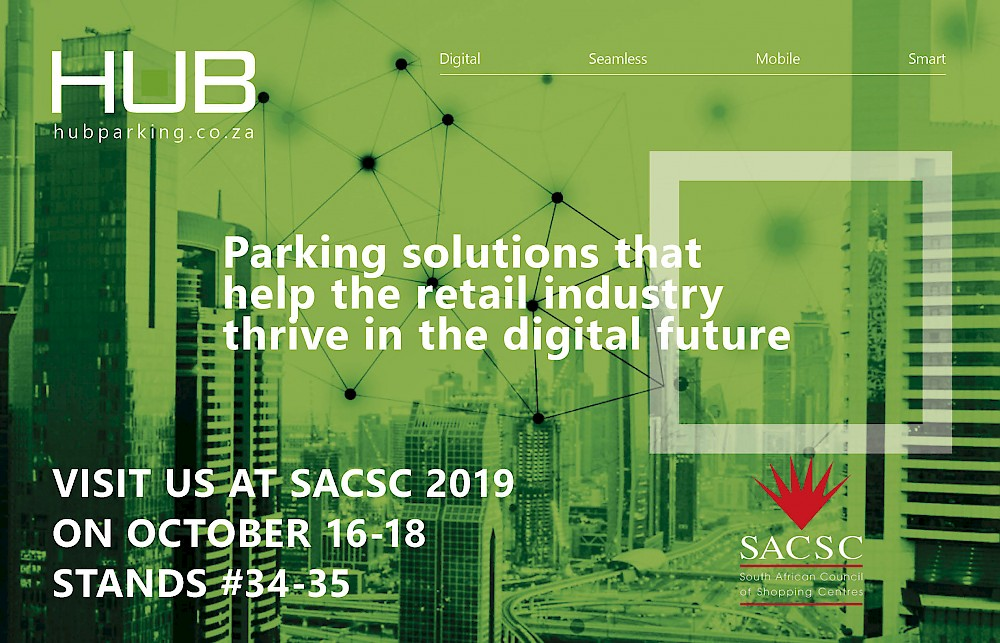 HUB presenta soluzioni di parcheggio pr il settore retail i Sudafrica, cape Town: evento SACCS 18-20 ottobre 2019
